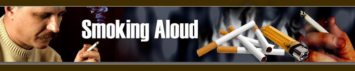 Smoking Aloud